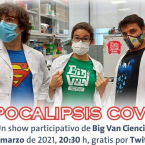 Apocalipsis Covid, un espectáculo de humor de Big Van Ciencia y D+i. Ven al estreno